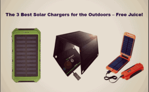 The 3 Best Solar Chargers for the Outdoors – Free Juice!