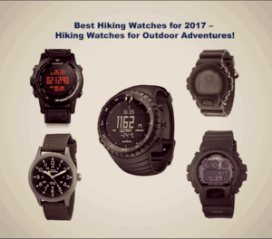 Best Hiking Watches for 2020 – Hiking Watches for Outdoor Adventures!