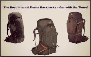 Top 3 Best Internal Frame Backpacks Reviews of 2020