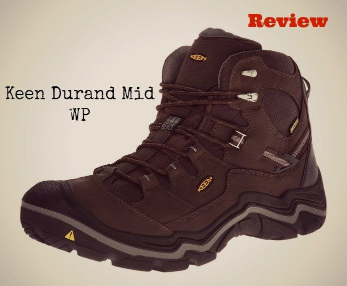 Our Keen Durand Mid WP Review – Pros and Cons