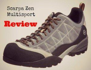 Scarpa Zen Multisport Review – A Good Lightweight Hiking Shoe?