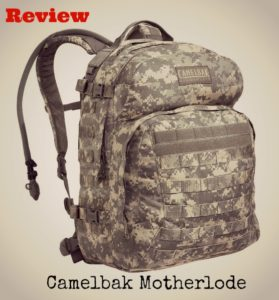 Reviewing the Camelbak Motherlode – Worth it, or Not?