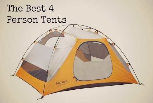 The Absolute Best 4 Person Tents for the Great Outdoors