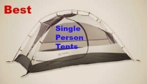 The Top Solo Tents – Best Single Tents