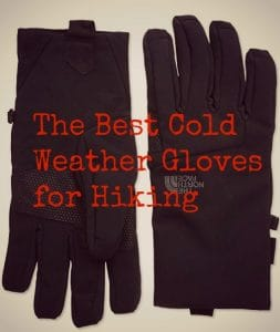 The Ultimate Best Cold Weather Gloves for Hiking
