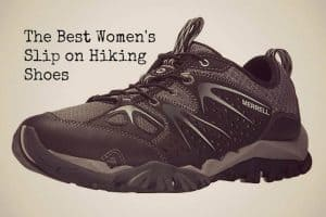 The Best Slip on Hiking Shoes for Women
