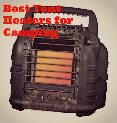 The Best Tent Heaters for Camping for 2021 – Don't Freeze to Death!