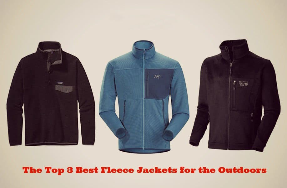 The Top 3 Best Fleece Jackets for the Outdoors