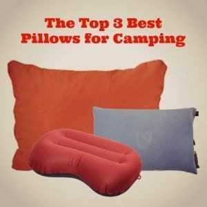 The Top 3 Best Pillows for Camping