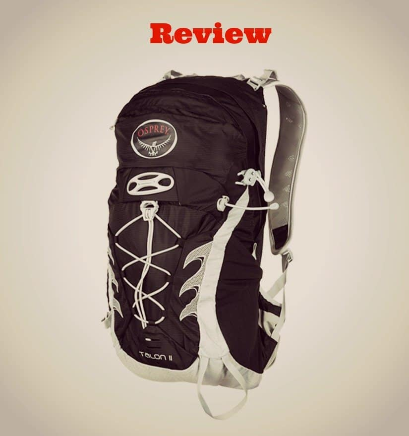 Osprey Talon 11 Backpack Review – A Great Pack for the Everyday Adventures