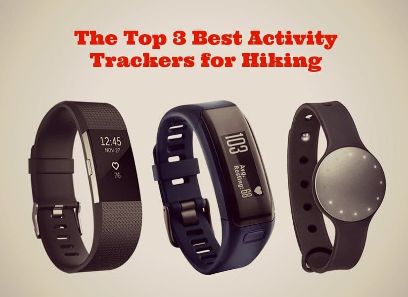 Top 3 Best Activity Trackers for Hiking_featured