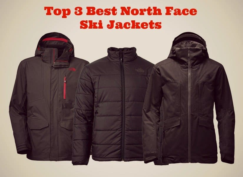 1a18ae0ad Top 3 Best North Face Ski Jackets: Maximum Warmth and Style - All ...
