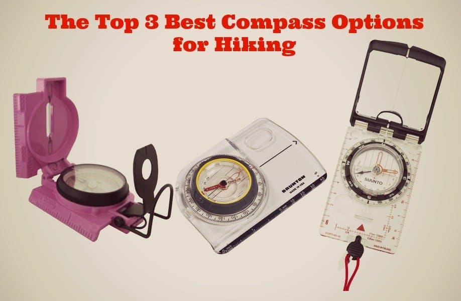 find your way: the top 3 best compass options for hiking