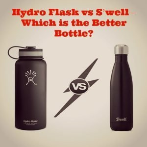 Hydro Flask vs S'well – Which is the Better Water Bottle?