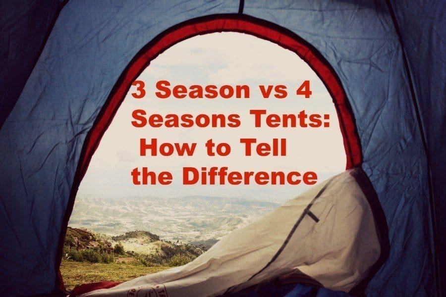 3 Season vs 4 Seasons Tents: How to Tell the Difference