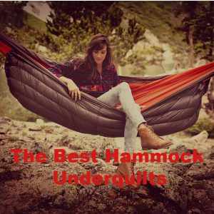 The Best Hammock Underquilts That You'll Always Love