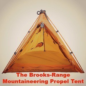 The Brooks-Range Mountaineering Propel Tent: All You Need to Know