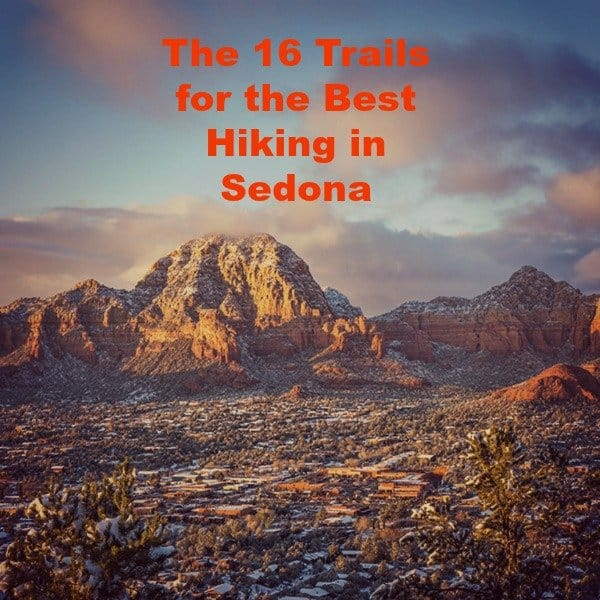 The 16 Best Trails for the Best Hiking in Sedona