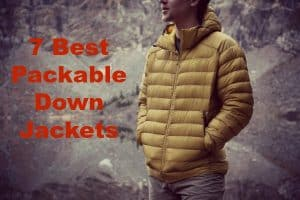7 Best Packable Down Jackets for 2021