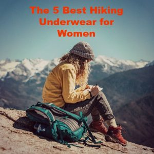 The 5 Best Hiking Underwear for Women