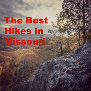 The 12 Best Hikes in Missouri