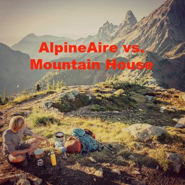 AlpineAire vs Mountain House: Which One Will You Like More?
