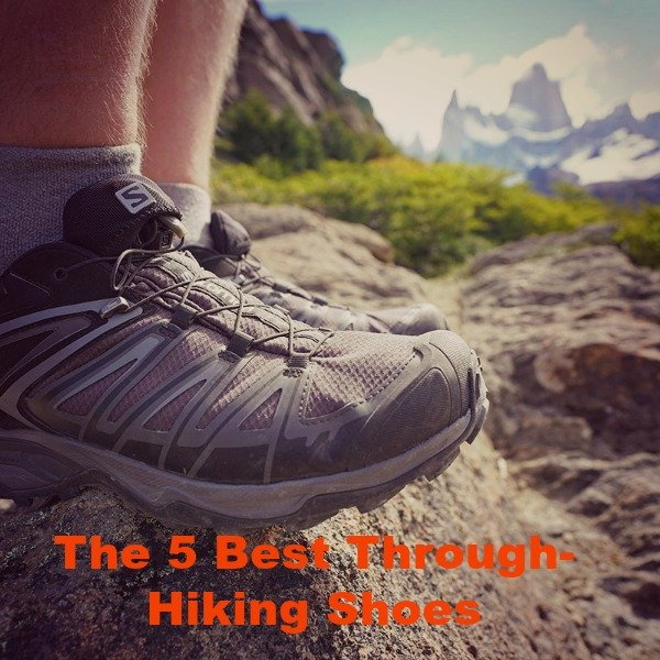 The 5 Best Through-Hiking Shoes That You'll Love