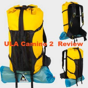 ULA Camino 2 Review: Is This The Best Outdoor Backpack for You?