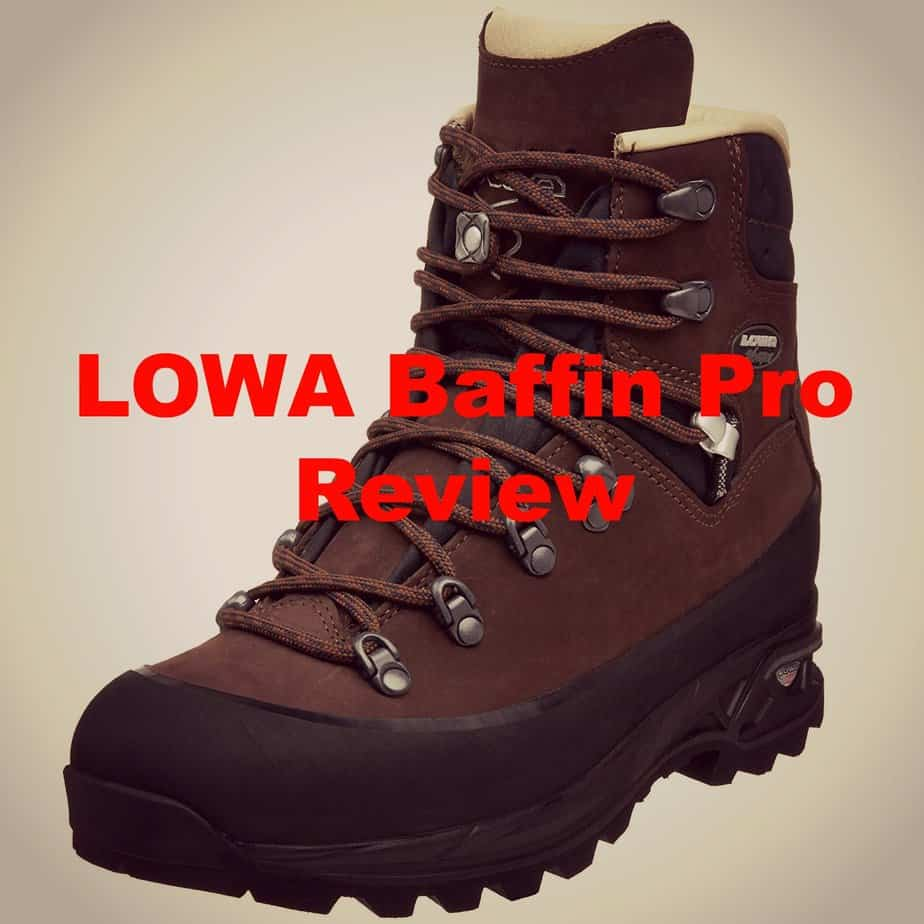 1aebb87e411dc1 The LOWA Baffin Pro Review: Are These Boots Worth it? - All Outdoors ...