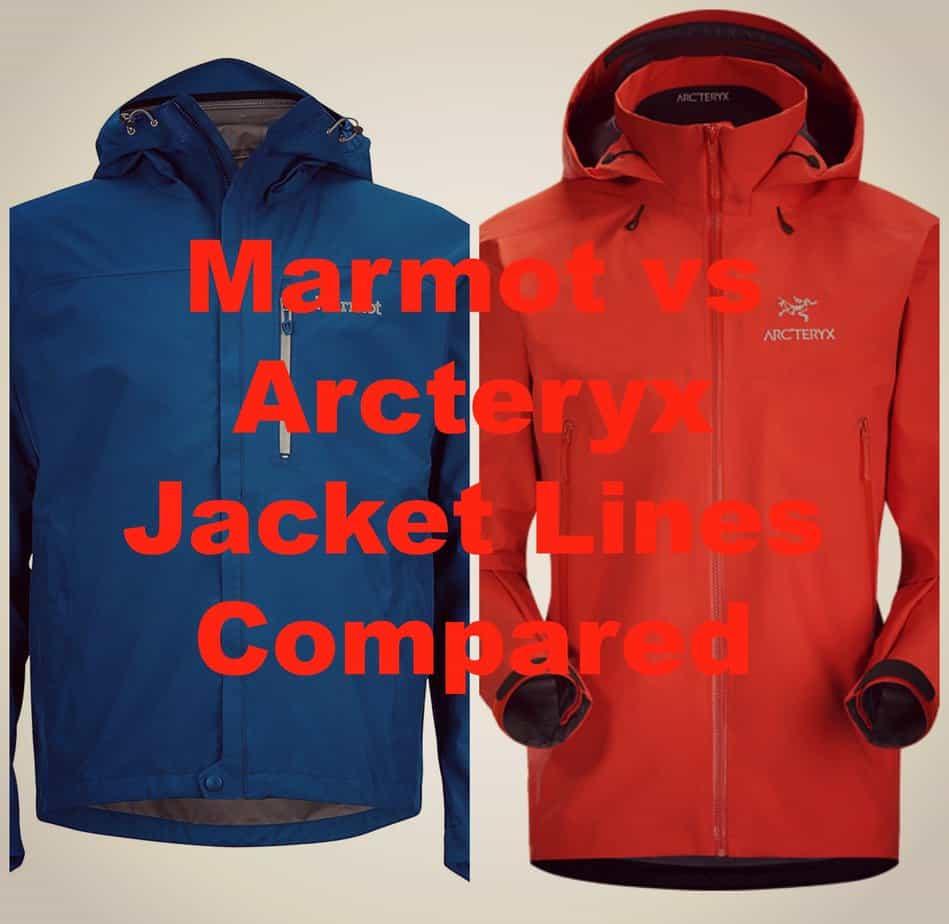Marmot vs Arcteryx Jacket Lines Compared: The Ultimate Jacket Battle!