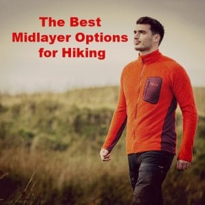 The Best Midlayer Options for Hiking
