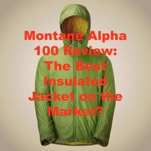 Montane Alpha 100 Review: The Best Insulated Jacket on the Market?