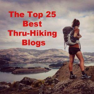 Our Top 25 Best Thru-Hiking Blogs [Awards]