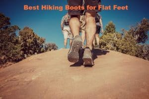 The Top 9 Best Hiking Boots for Flat Feet [2021]