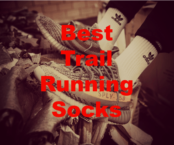 The Best Trail Running Socks for EPIC Runs [2021]
