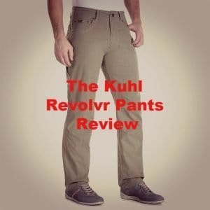 Kuhl Revolvr Review [2021] | Men's Pants