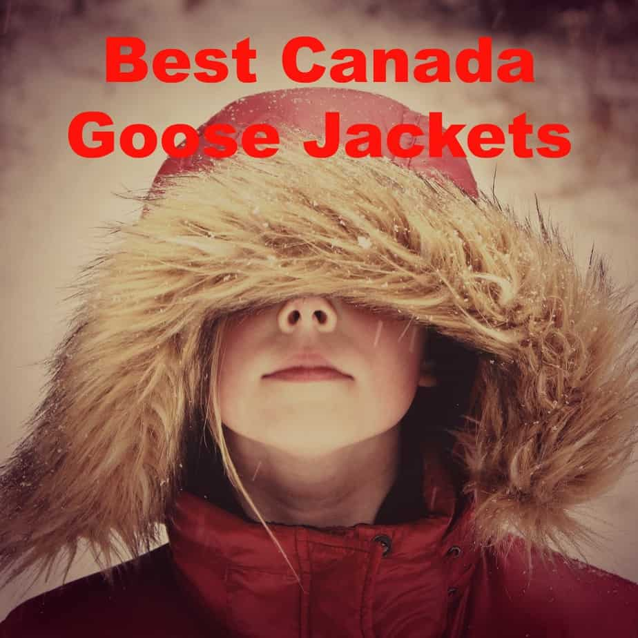 The Best Canada Goose Jackets – Are They Worth the Hefty Price?