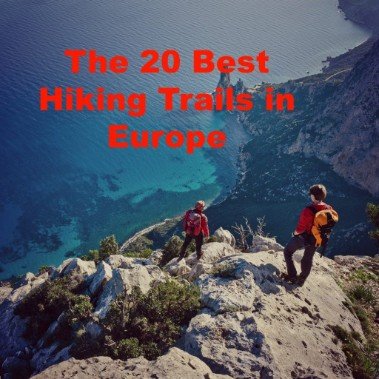 The 20 Best Hiking Trails in Europe That You'll Absolutely Love!
