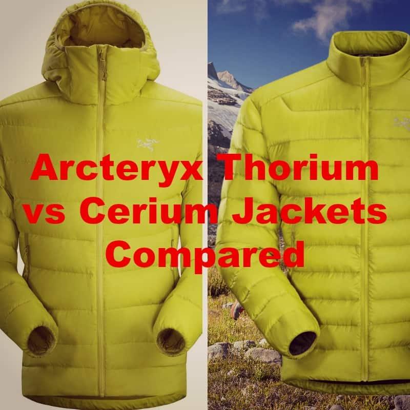 Arc'teryx Thorium vs Cerium Jackets [2021]