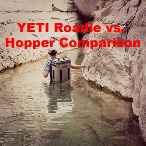YETI Roadie vs Hopper - Which is the Best Cooler? - All