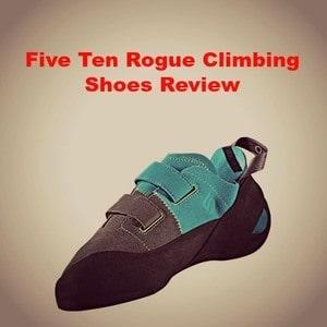 Five Ten Rogue Climbing Shoes Review [2020 Update]
