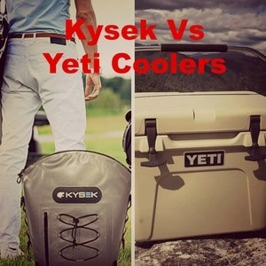 Kysek vs Yeti Coolers: Which is the Best Cooler Brand?