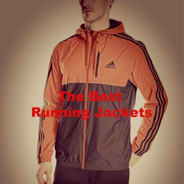 The Best Running Jackets What Should You Look for? All