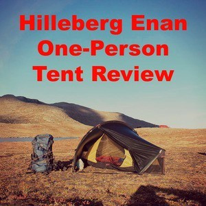 Hilleberg Enan One-Person Tent Review – Features, Pros and Cons