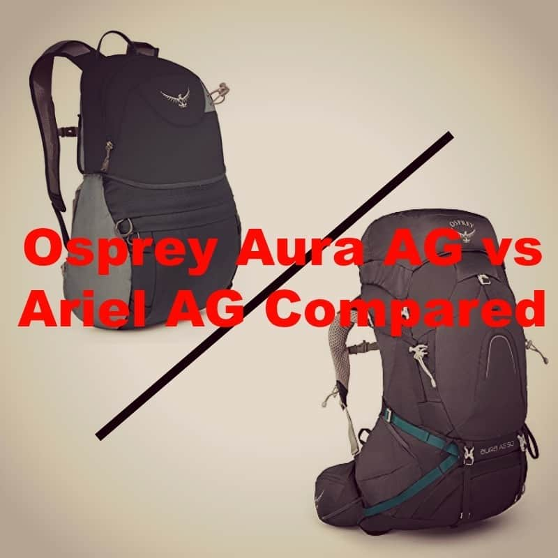 You are currently viewing Osprey Aura AG vs Ariel AG [2021]: Which is the Best Backpack?