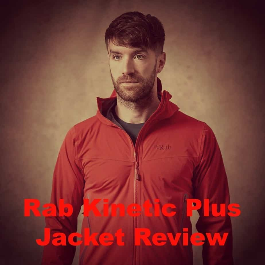 The Rab Kinetic Plus Jacket Review – What is a Hardshell-Softshell Hybrid?