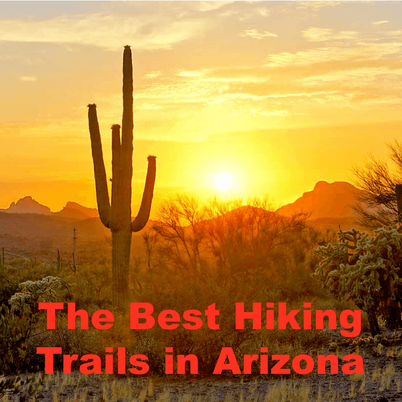 You are currently viewing The Best Hiking Trails in Arizona: Guide to Exploring the Grand Canyon State
