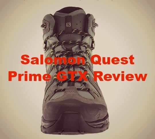 The Salomon Quest Prime GTX Review That You'll Love!
