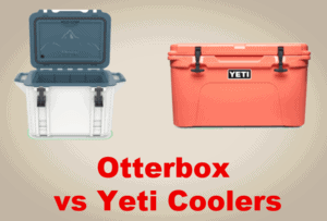 Read more about the article Otterbox vs Yeti Coolers [2021 Comparison]